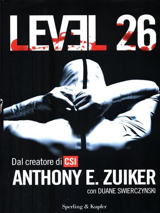 Level 26. Vol. 1 - Anthony E. Zuiker - 4