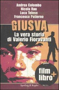 Giusva. La vera storia di Valerio Fioravanti. Con DVD - Andrea Colombo,Nicola Rao,Luca Telese - 4