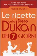 Le ricette della dieta Dukan dei 7 giorni