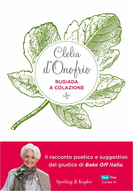 Rugiada a colazione. Storia di un'amicizia: emozioni, segreti, sapori - Clelia d'Onofrio - copertina