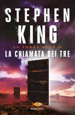 La chiamata dei tre. La torre nera. Vol. 2