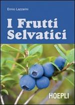 Guida ai frutti selvatici