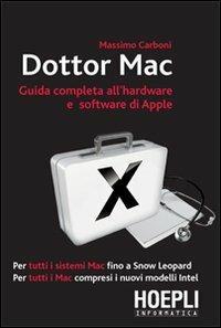 Dottor Mac. Guida completa all'hardware e software di Apple - Massimo Carboni - copertina