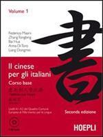 Il cinese per gli italiani. Vol. 1