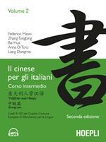 Il cinese per gli italiani. Vol. 2