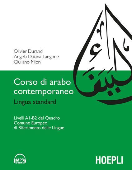 Corso di arabo contemporaneo - Olivier Durand,Angela Daiana Langone,Giuliano Mion - copertina