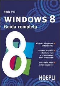 Windows 8. Guida completa - Paolo Poli - copertina