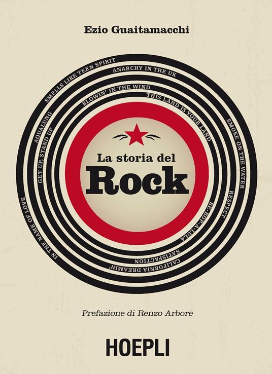 La storia del rock - Ezio Guaitamacchi - copertina