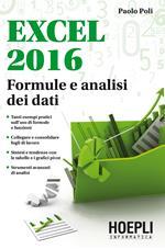 Excel 2016. Formule e analisi dei dati