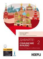 Davajte! Comunicare in russo. Corso di lingua e cultura russa. Con CD Audio formato MP3. Vol. 2