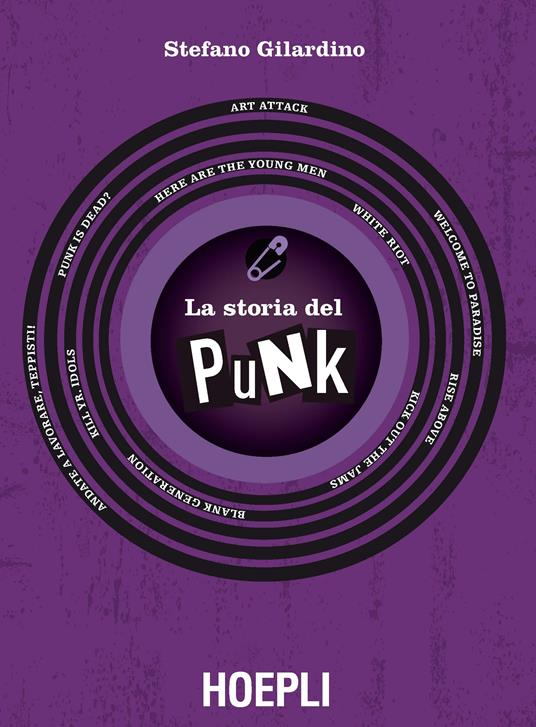 La Storia del Punk - Stefano Gilardino - ebook