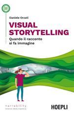 Visual storytelling. Quando il racconto si fa immagine