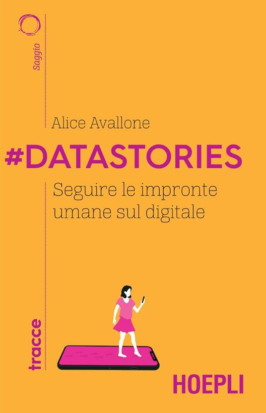 #Datastories. Seguire le impronte umane sul digitale - Alice Avallone - ebook
