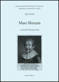 Mare liberum - Ugo Grozio - copertina