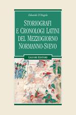 Storiografi e cronologi latini del Mezzogiorno normanno-svevo