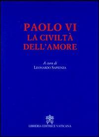 La civiltà dell'amore - Paolo VI - copertina