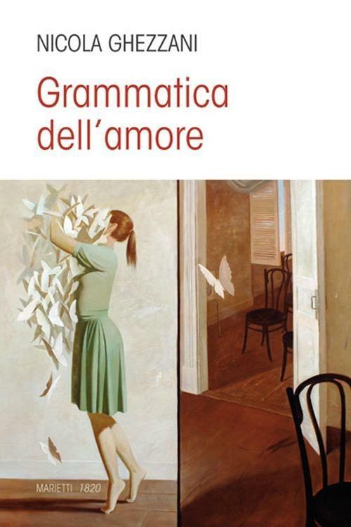 Grammatica dell'amore - Nicola Ghezzani - copertina