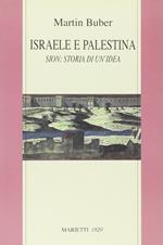 Israele e Palestina. Sion: storia di un'idea