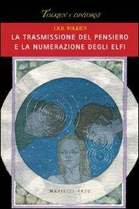 La trasmissione del pensiero e la numerazione degli elfi - John R. R. Tolkien - copertina