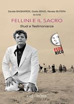 Fellini e il sacro. Studi e testimonianze