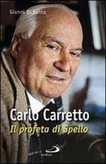Carlo Carretto. Il profeta di Spello