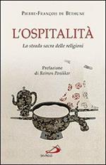 L' ospitalità. La strada sacra delle religioni