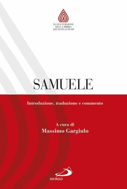 Samuele. Introduzione, traduzione e commento - Massimo Gargiulo - copertina