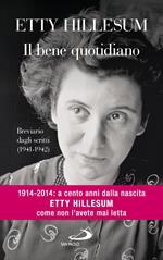Il bene quotidiano. Breviario degli scritti (1941-1942)