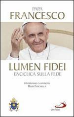 Lumen fidei. Enciclica sulla fede