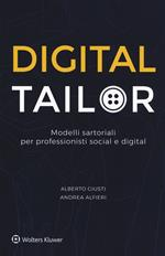 Digital tailor. Modelli sartoriali per professionisti social e digital