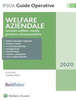 Welfare aziendale. Secondo welfare, novità, gestione e buone pratiche