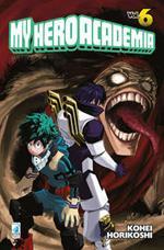 My Hero Academia. Vol. 6: Strisciare