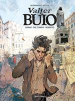 Valter Buio. Vol. 1
