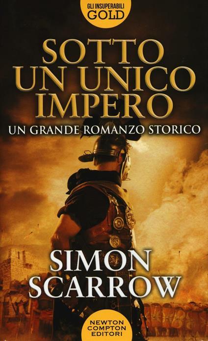Sotto un unico impero - Simon Scarrow - copertina