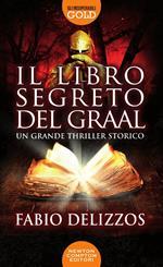 Il libro segreto del Graal