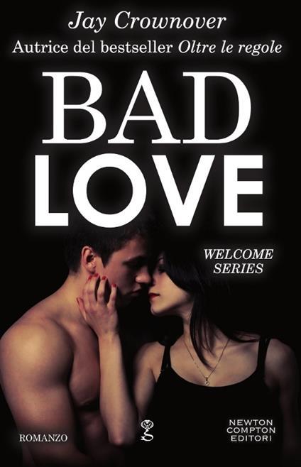 Bad love - Jay Crownover - copertina