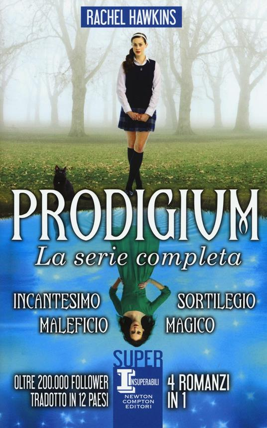Prodigium. La serie completa: Incantesimo-Maleficio-Sortilegio-Magico - Rachel Hawkins - copertina