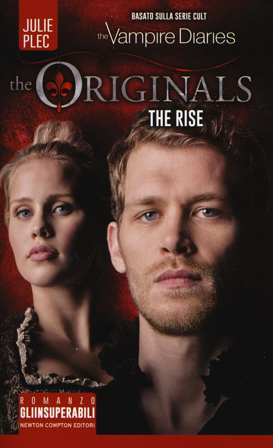 The rise. The originals - Julie Plec - copertina
