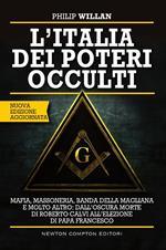 L' Italia dei poteri occulti. Nuova ediz.