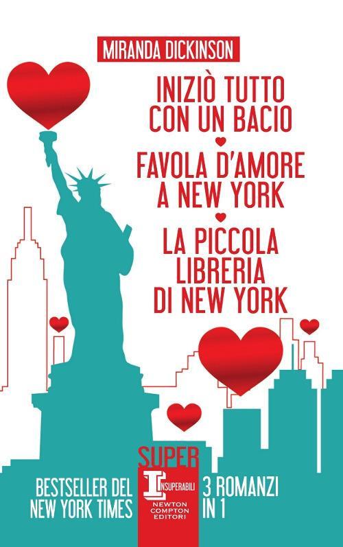 Iniziò tutto con un bacio-Favola d'amore a New York-La piccola libreria di New York - Miranda Dickinson - copertina