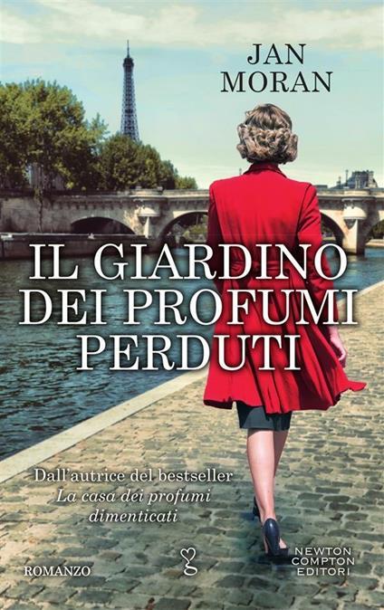 Il giardino dei profumi perduti - Jan Moran,Elisa Tramontin - ebook