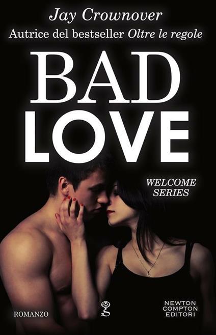 Bad Love - Jay Crownover - ebook