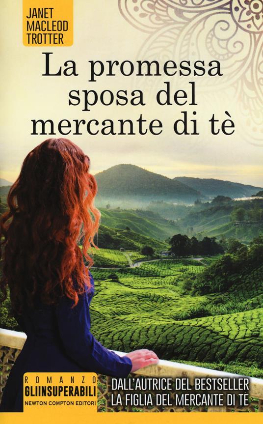 La promessa sposa del mercante di tè - Janet MacLeod Trotter - copertina