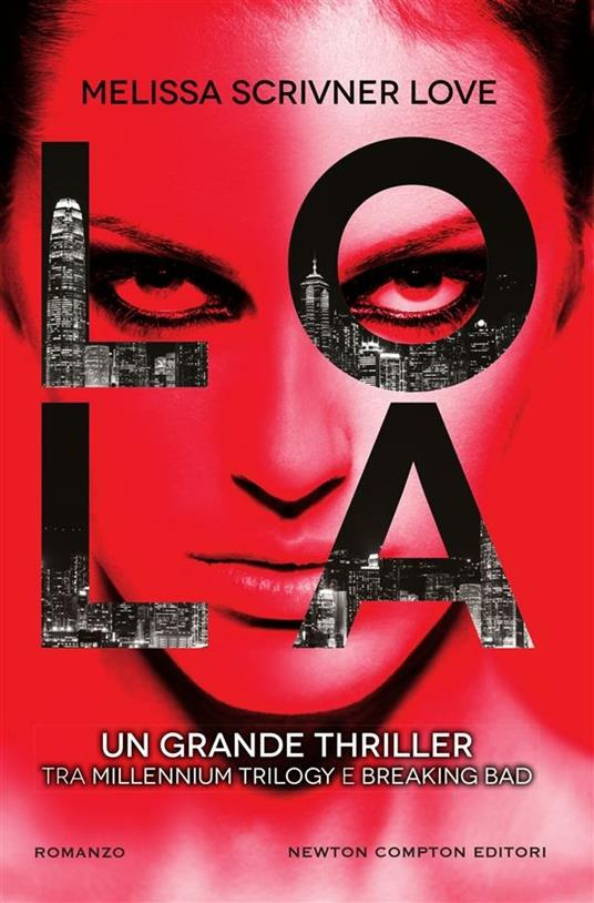 Lola - Marco Bisanti,Melissa Scrivner Love - ebook