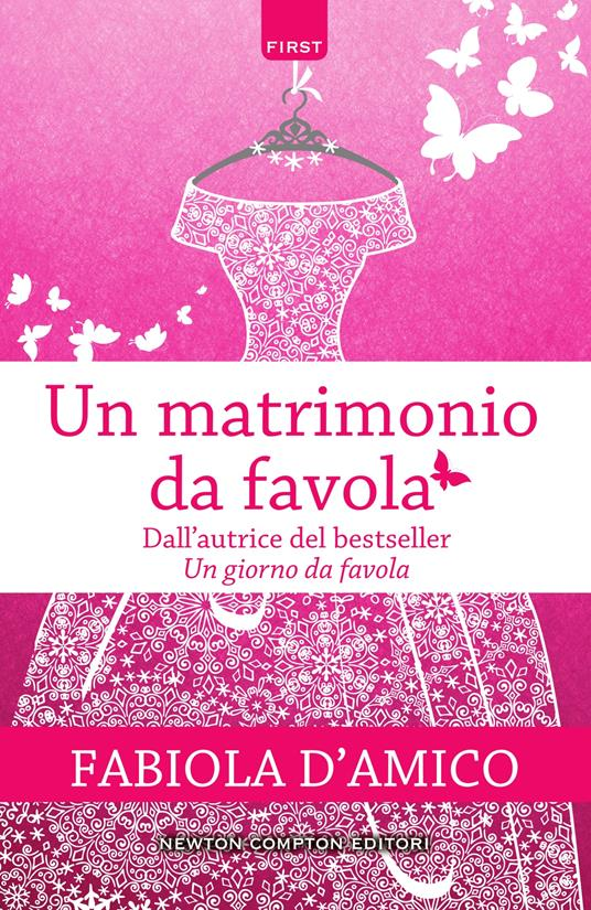 Un matrimonio da favola - Fabiola D'Amico - ebook