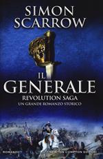 Il generale. Revolution saga. Vol. 2