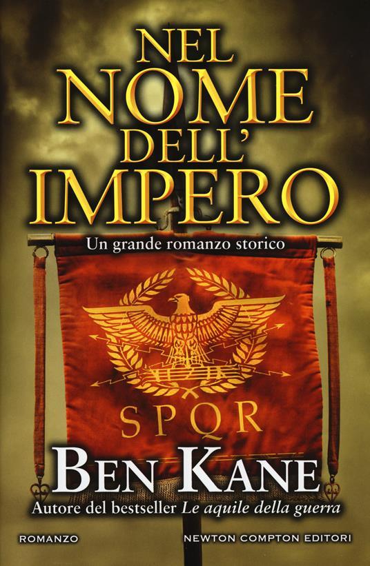 Nel nome dell'impero - Ben Kane - copertina