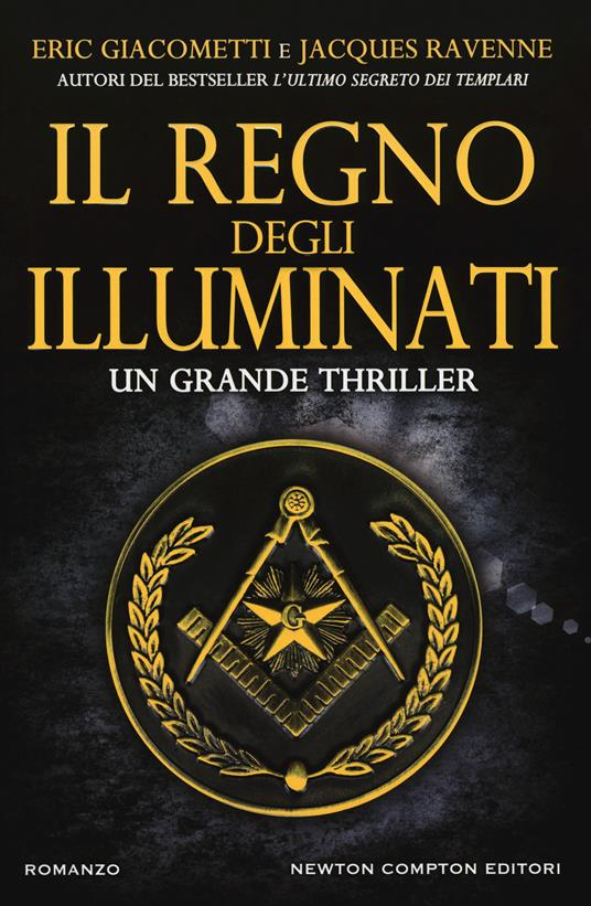 Il regno degli illuminati - Eric Giacometti,Jacques Ravenne - copertina
