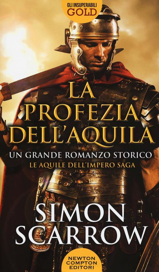 La profezia dell'aquila - Simon Scarrow - copertina