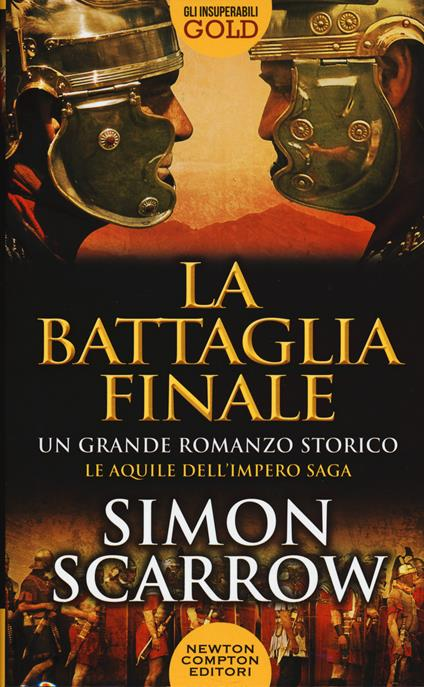 La battaglia finale - Simon Scarrow - copertina